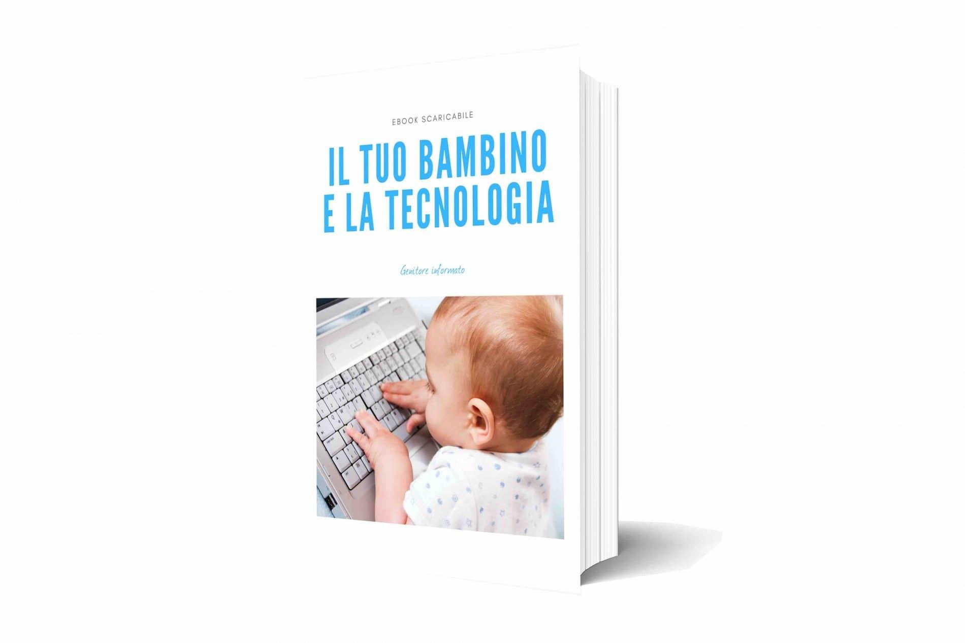 Il tuo bambino e la tecnologia ebook scaricabile